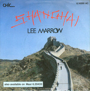 7'' - Lee Marrow - Shanghai / Shanghai