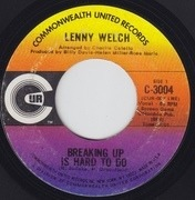 7'' - Lenny Welch - Breaking Up Is Hard To Do / Get Mommy To Come Back Home