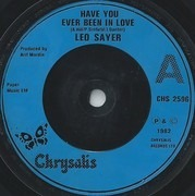 7inch Vinyl Single - Leo Sayer - Have You Ever Been In Love - Company Sleeve