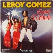7'' - Leroy Gomez - Gypsy Woman