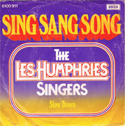 7inch Vinyl Single - Les Humphries Singers - Sing Sang Song
