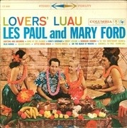 LP - Les Paul & Mary Ford - Lovers' Luau