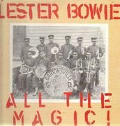 Double LP - Lester Bowie - All The Magic!
