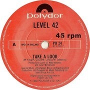7inch Vinyl Single - Level 42 - Take A Look
