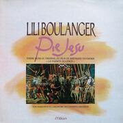 LP - Lili Boulanger / Igor Markevitch Et L' Orchestre Des Concerts Lamoureux - Pie Jesu - Theme Musical Original Du Film de Bertrand Tavernier 'La Passion Béatrice'