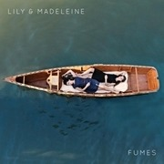 CD - Lily & Madeleine - Fumes