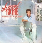 7'' - Lionel Richie - Running With The Night - Push Out Centre