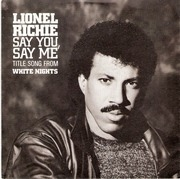 7'' - Lionel Richie - Say You, Say Me / Can't Slow Down