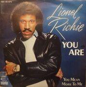 7'' - Lionel Richie - You Are