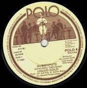 7'' - Liquid Gold - Substitute