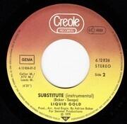 7inch Vinyl Single - Liquid Gold - Substitute
