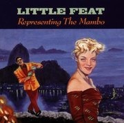 CD - Little Feat - Representing The Mambo