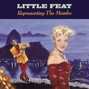 LP - Little Feat - Representing The Mambo - STILL SEALED!