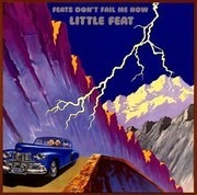 CD - Little Feat - Feats Don'T Fail Me Now