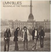 LP - Livin' Blues - Rocking At The Tweed Mill - original 1st german