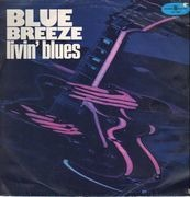 LP - Livin' Blues - Blue Breeze - RED LABELS