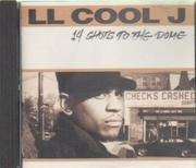 CD - LL Cool J - 14 Shots To The Dome