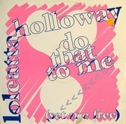 12inch Vinyl Single - Loleatta Holloway - Do That To Me (Set Me Free)