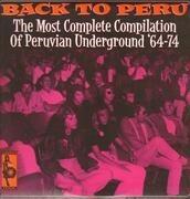 Double LP - Los Saicos, Los Atomos, Los Mads's, a.o. - Back To Peru -35tr- - '64-'74