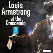 LP - Louis Armstrong - At The Crescendo 2