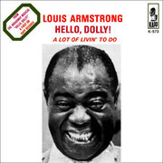 7inch Vinyl Single - Louis Armstrong - Hello, Dolly! - 1st Press, Picture Sleeve