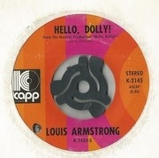 7'' - Louis Armstrong - Hello, Dolly! / That's All I Want The World To Remember Me By