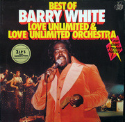 Double LP - Barry White, Love Unlimited & Love Unlimited Orchestra Barry White - Best Of Barry White, Love Unlimited & Love Unlimited Orchestra