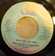 7inch Vinyl Single - Love Unlimited Orchestra - Brazilian Love Song / My Sweet Summer Suite
