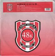 12inch Vinyl Single - Lovechild - Gloria - test pressing