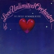 LP - Love Unlimited Orchestra - My Sweet Summer Suite