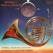 LP - Lowell E. Graham Conducts National Symphonic Winds - Winds Of War And Peace - Still sealed