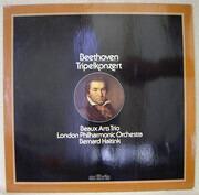 LP - Ludwig van Beethoven , Beaux Arts Trio , Bernard Haitink , The London Philharmonic Orchestra - Tripelkonzert