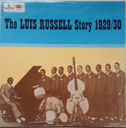 LP - Luis Russell And His Orchestra And His Luis Russell And His Burning Eight - The Luis Russell Story 1929/30 - Mono