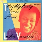 12inch Vinyl Single - Luther Vandross - 'Til My Baby Comes Home