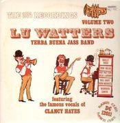 LP - Lu Watters & His Yerba Buena Jass Band - The 50's Recordings Volume Two (Feat. Clancy Hayes)