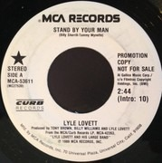 7inch Vinyl Single - Lyle Lovett - Stand By Your Man