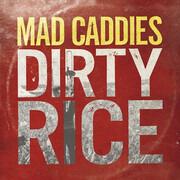 CD - Mad Caddies - Dirty Rice