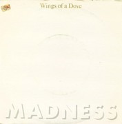7'' - Madness - Wings Of A Dove