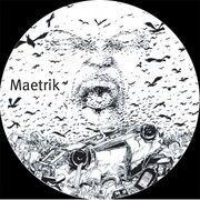 12'' - Maetrik - Aggravate Me