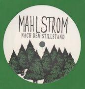 12inch Vinyl Single - Mahlstrom - Nach Dem Stillstand - green
