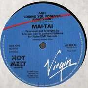 12'' - Mai Tai - Am I Losing You Forever (Extended Version) / The Rules Of Love