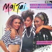 12'' - Mai Tai - Turn Your Love Around