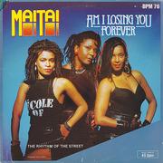 12'' - Mai Tai - Am I Losing You Forever