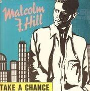 12inch Vinyl Single - Malcolm J. Hill - Take A Chance
