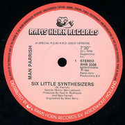 12inch Vinyl Single - Man Parrish - Six Little Synthesizers (Special Remix By Ben Liebrand)