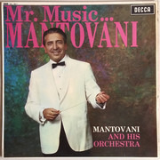 LP - Mantovani And His Orchestra - Mr. Music...Mantovani