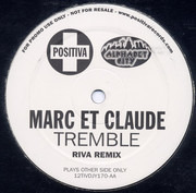 12inch Vinyl Single - Marc Et Claude - Tremble (Riva Remix)