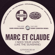 12inch Vinyl Single - Marc Et Claude - I Need Your Lovin' (Like The Sunshine)