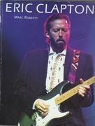 Paperback - Marc Roberty - Eric Clapton