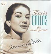Double LP - Maria Callas - Incomparable - 180GRAM